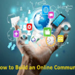 How To Build An Online Community?