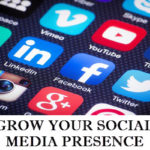 Do You Want to Grow Your Social Media Presence?