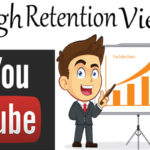 How to Buy High Retention Views In YouTube?