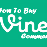 How to Buy Vine Comments?