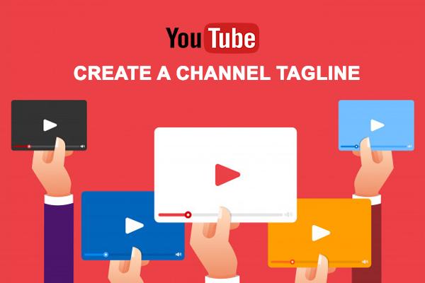 Create a Channel Tagline