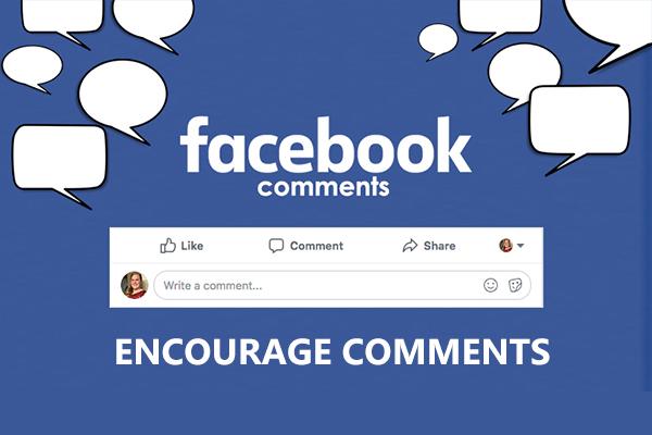 Encourage Comments