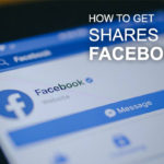 How to Get Shares on Facebook