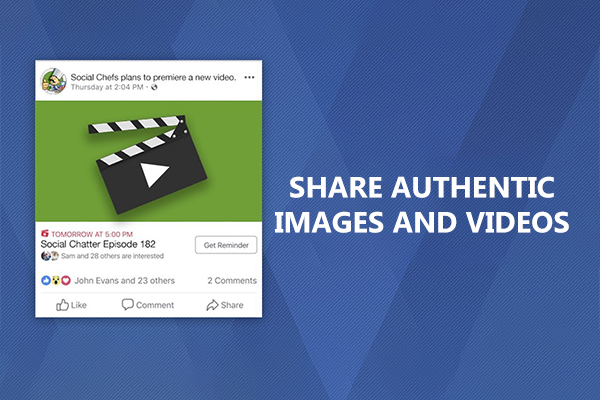 Share Authentic Images and Videos