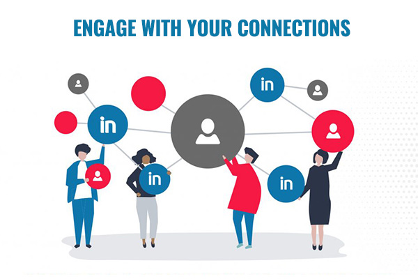 Engage with Your Connections