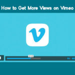 How to Get More Views on Vimeo