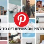 How to Get Repins on Pinterest