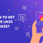 How to Get More Likes on Likee
