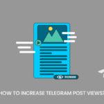 How to Increase Telegram Post Views