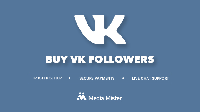 Buy VK Followers | Real VK Followers From $3