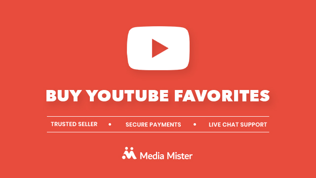 Buy YouTube Favorites | Price Starts From $7